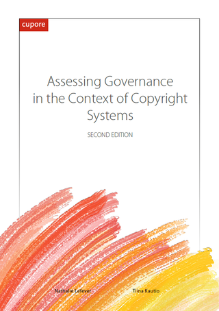 Assessing Governance in the Context of Copyright Systems - Second Edition