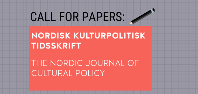 CfP: The Nordic Journal of Cultural Policy