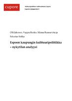 Espoon kaupungin kulttuuripolitiikka – nykytilan analyysi