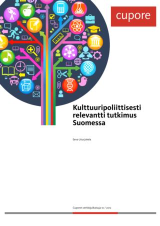 Kulttuuripoliittisesti relevantti tutkimus Suomessa