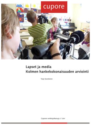 Lapset ja media. Kolmen hankekokonaisuuden arviointi