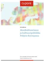 """Monikulttuurisuus ja <span class=""""highlight"""">kulttuuripolitiikka</span> Pohjois-Euroopassa..."""