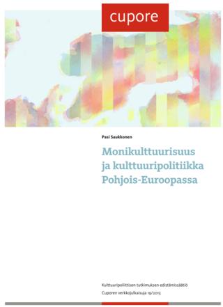 Monikulttuurisuus ja kulttuuripolitiikka Pohjois-Euroopassa