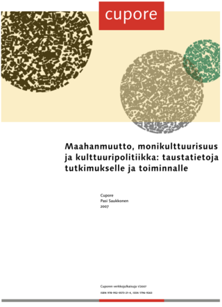 Maahanmuutto, monikulttuurisuus ja kulttuuripolitiikka: taustatietoja tutkimukselle ja toiminnalle