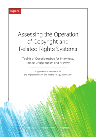 Assessing the Operation of Copyright and Related Rights Systems: Toolkit of Questionnaires for Interviews, Focus Group Studies and Surveys