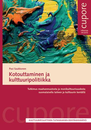 Kotouttaminen ja kulttuuripolitiikka.