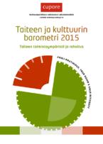 """Taiteen ja kulttuurin barometri 2015. Taiteen toimintaympäristö ja <span class=""""highlight"""">rahoitus</span>...."""
