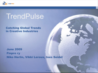 Finpro & Luova Suomi: Trend Pulse. Catching Global Trends in Creative Industries