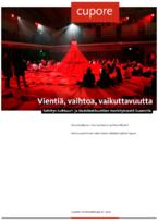 """Vientiä, vaihtoa, vaikuttavuutta. Selvitys <span class=""""highlight"""">kulttuuri</span>- ja tiedeinstituuttien merkityksestä Suomelle..."""